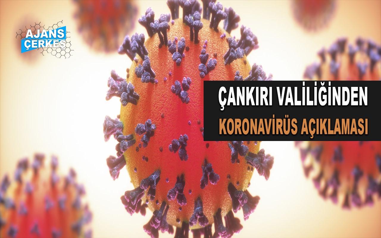 Çankırı Valiliğinden Koronavirüs Açıklaması